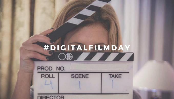 #DigitalFilmDay