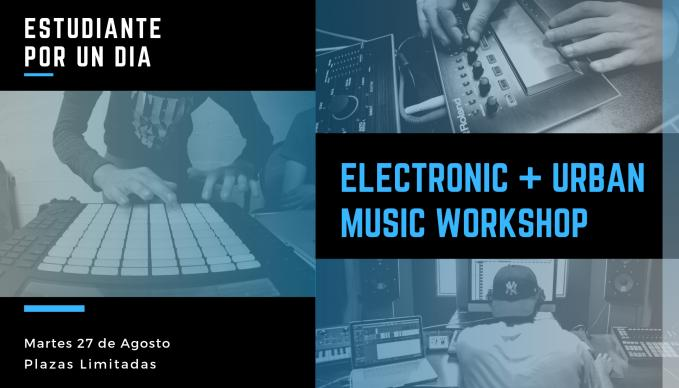 Electronic & Urban Music Production Workshop