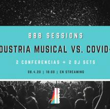 "BBB Sessions: ""Industria Musical vs. COVID-19"""
